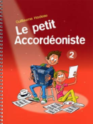 Le petit accordéoniste - Volume 2